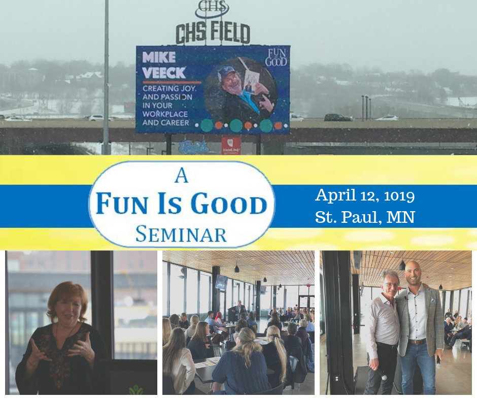 Fun Is Good Seminar with Mike Veeck and Joan Steffend and Ben Leber