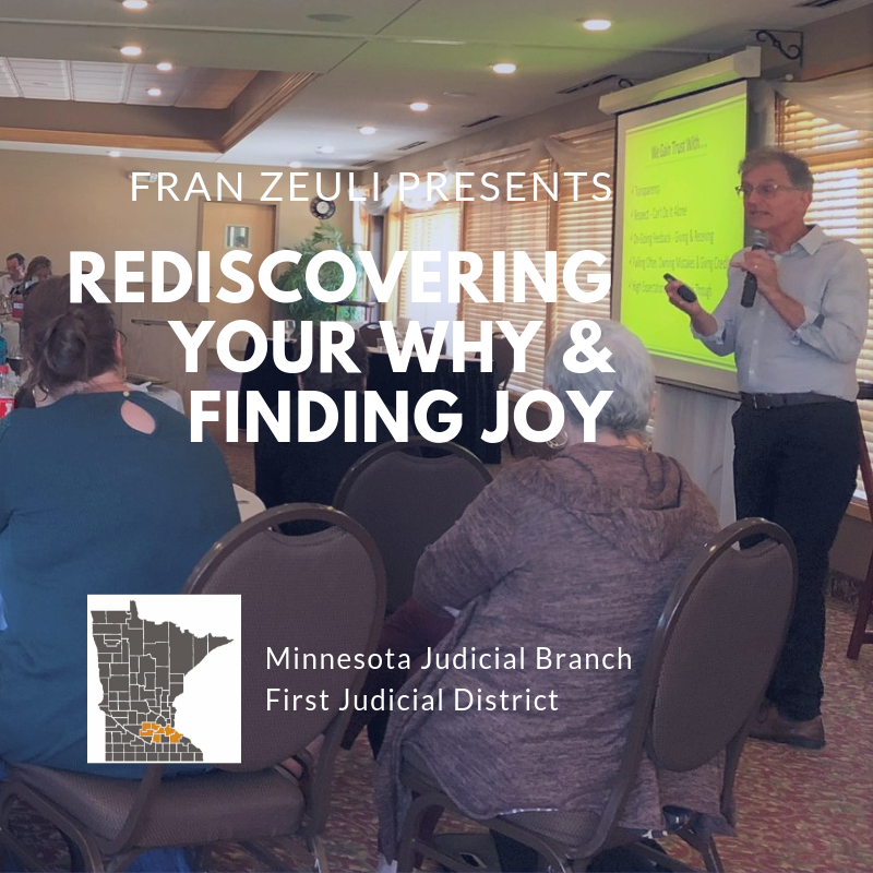 Fran Zeuli Presents Rediscovering Your Why & Finding Joy to the First Judicial District All Staff Training