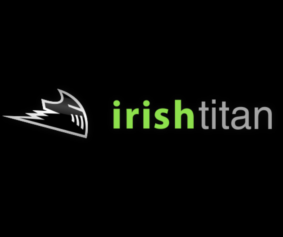 Irish Titan - Cool fun place to work