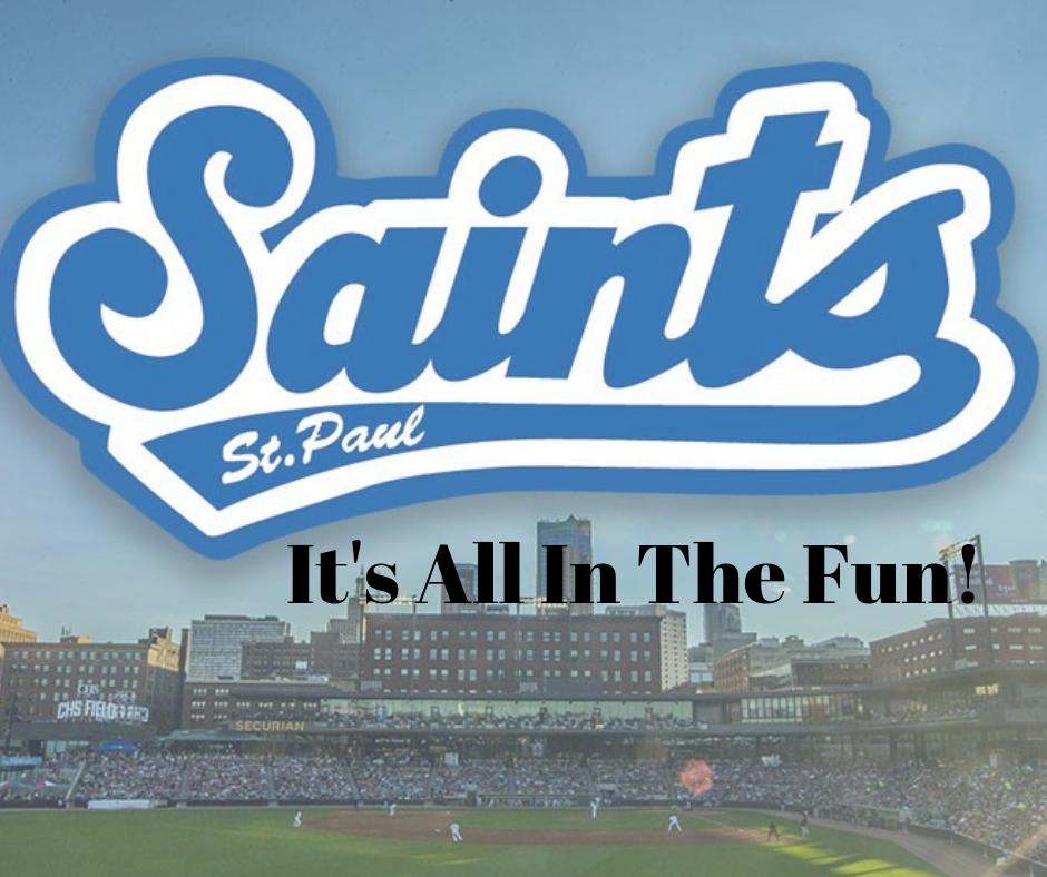 St. Paul Saints and Fun Is Good