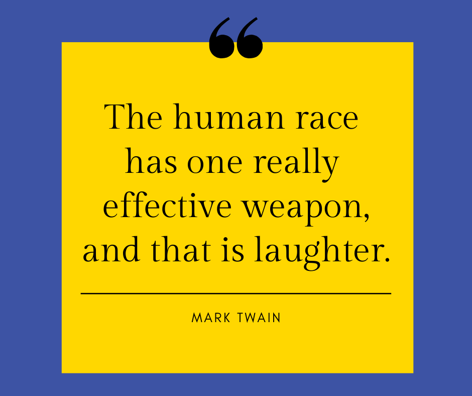 LAUGHTER AS A WAY TO FIGHT BACK!