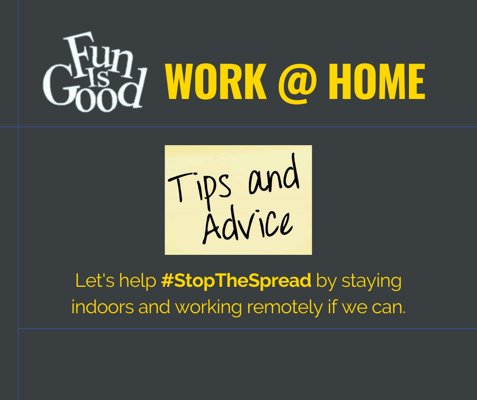 Tips for Working @ Home