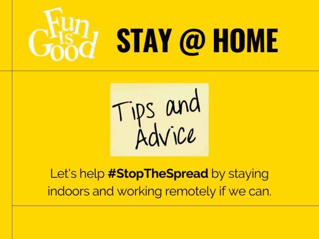 Tips for Staying @ Home